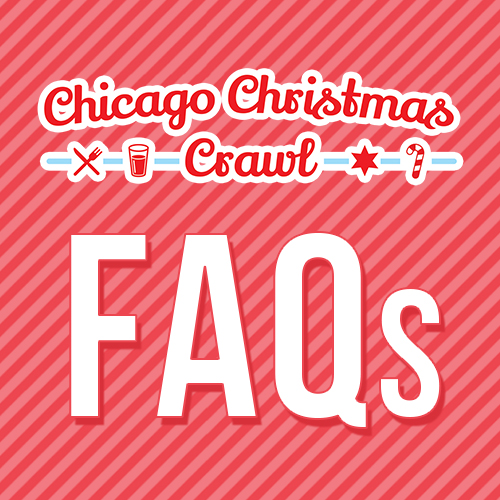 Chicago Christmas Crawl FAQs